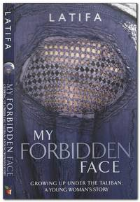 image of My Forbidden Face Growing Up under the Taliban : a Young Woman's Story