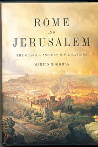 Rome and Jerusalem The clash of Ancient Civilizations