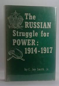 image of The Russian Struggle for Power:1914-1917