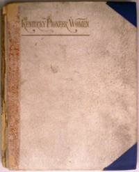Kentucky Pioneer Women Columbian Poems and Prose Sketches