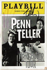 image of PENN_TELLER: THE REFRIGERATOR TOUR. Original Theatre PLAYBILL SIGNED by PENN_TELLER. Together with an original 1991 Ticket Stub for the performance at the Eugene O'Neill Theatre.