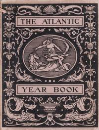 The Atlantic Year Book: Being a Collection of Quotations From The Atlantic Monthly