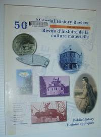Material History Review 50, Fall 1999 *Public History*