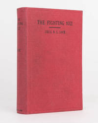 The Fighting 10th. A South Australian Centenary Souvenir of the 10th Battalion AIF, 1914-19