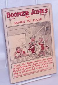 image of Boomer Jones [cartoons by the man who gave Bugs Bunny his name]