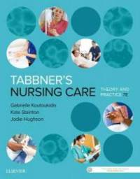Tabbner's Nursing Care: Theory and Practice, 7e by Gabby Koutoukidis Dip App Sci (Nurs)  BNurs (Mid)  Adv Dip Nurs (Ed)  MPH  Dip Business  Voc Grad Cert Business (Transformational Management)  MACN  International Specialised Skills Institute Fellow  Candidate EdD (Research) - Paperback - 2016-10-18 - from Books Express and Biblio.com