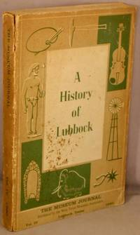 image of A History of Lubbock; Part Two: Growth of the City.