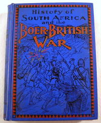 History of South Africa and the Boer-British War.  Blood and Gold in Africa
