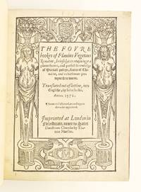 THE FOURE BOOKS . . . OF MARTIALL POLICYE, FEATES OF CHIVALRIE, AND WHATSOEVER PERTAYNETH OF WARRE