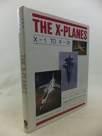 THE X-PLANES X-1 TO X-31