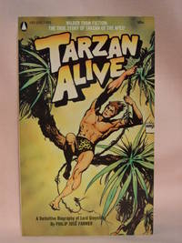 TARZAN ALIVE; A DEFINITIVE BIOGRAPHY OF LORD GREYSTOKE