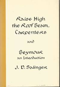 Raise High the Roof Beam, Carpenters & Seymour, An Introduction