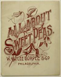 All About Sweet Peas: An Art Monograph