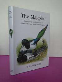 The Magpies : The Ecology and Behavior of Black-Billed and Yellow-Billed Magpies