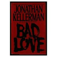 Bad Love  (Hardcover) by Jonathan Kellerman - Hardcover - 2003-04-01 - from InventoryMasters (SKU: uvg-novel-hb-338)