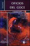 Oficios del Goce: Poesía y Debate Cultural en Hispanoamérica (1960-2000) (Ant