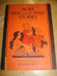 More Dick and Jane Stories