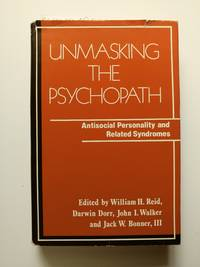 Unmasking the Psychopath