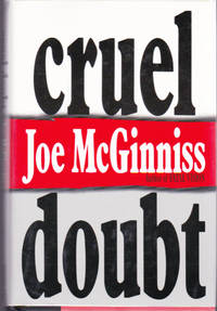 Cruel Doubt by  Joe McGINNISS - First Edition - 1991 - from Ravenwood Gables Bookstore and Biblio.com