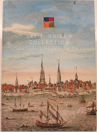 JAY T. SNIDER COLLECTION. Featuring the History of Philadelphia and Important Americana