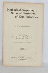 Methods of acquiring national possession of our industries