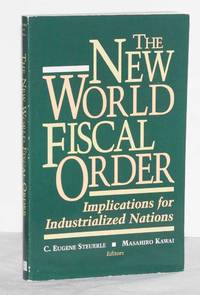 The New World Fiscal Order:  Implications for Industrialized Nations
