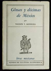 image of Glosas y Décimas de México; Introducción y selección de Vicente T. Mendoza