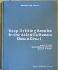 Deep Drilling Results in the Atlantic Ocean: Ocean Crust (Maurice Ewing  Series 2)