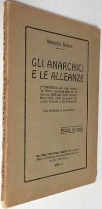 image of Gli Anarchici e le Alleanze. Conferenza con libero contradittorio tenuta la sera del 12 Gennaio 1927 alla