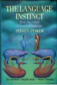image of The Language Instinct: How The Mind Creates Language