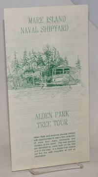 Mare Island Naval Shipyard: Alden Park tree tour [brochure]