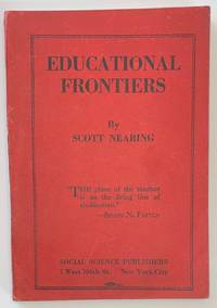 image of Educational frontiers; a book about Simon Nelson Patten and other teachers