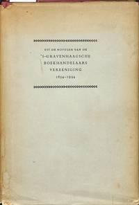 Uit de Notulen van de 's Gravenhaagsche Boekhandelaars Vereeniging  1854-1954.