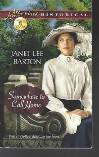 Somewhere to Call Home Love Inspired Historical