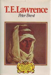T. E. Lawrence. by  PETER BRENT - First Edition - from Time Booksellers and Biblio.com