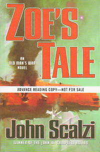 ZOE'S TALE. by  John Scalzi - Signed - (2008.) - from Bookfever.com, IOBA and Biblio.co.uk
