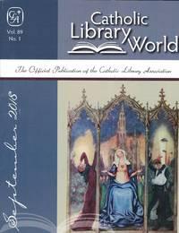 Catholic Library World, vol. 89, no. 1, September 2018