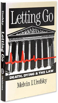 Letting Go. Death, Dying, and the Law