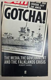 Gotcha! The Media, the Government and the Falklands Crisis