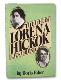 The Life of Lorena Hickok, E.R.'s Best Friend