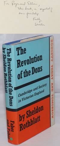 image of The Revolution of the Dons; Cambridge and Society in Victorian England