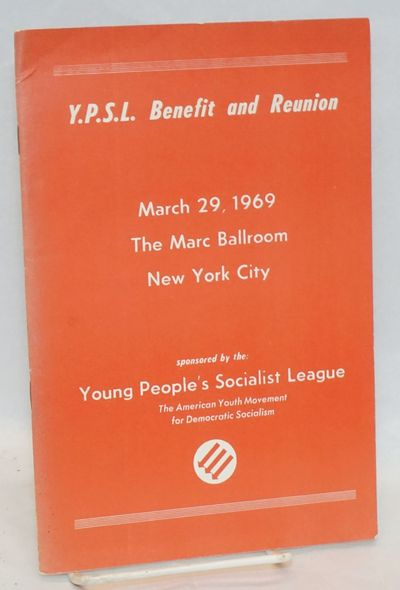 New York: Young Peoples Socialist League, 1969. staplebound wraps. Program booklet with numerous sta...
