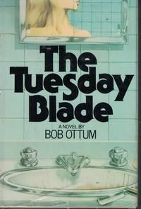 Tuesday Blade