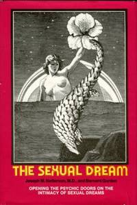 image of The Sexual Dream: Opening The Psychic Doors On The Intimacy Of Sexual Dreams