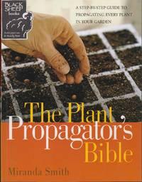 Plant Propagator\'s Bible