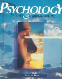 Psychology : Science and Understanding