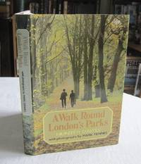 Walk Round London's Parks by  Hunter Davies - 1st Edition - 1983 - from Dandy Lion Editions and Biblio.com