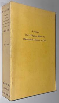 image of A history of the religious beliefs and philosophical opinions in China from the beginning to the present time