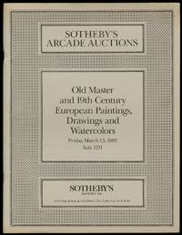 Sotheby's Arcade Auctions: Old Master and 19th Century European Paintings , Drawings, and Watercolors