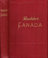 The Dominion of Canada with Newfoundland and an excursion to Alaska. Handbook for travellers